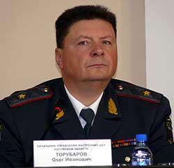 Начальник УВД по Калужской области Олег Торубаров